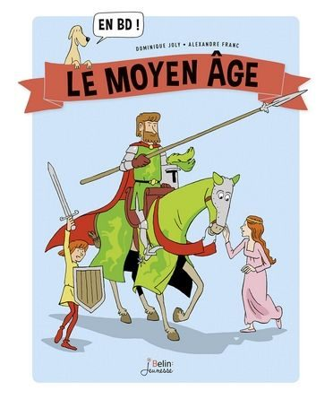 Chronique bande dessinée le moyen age en BD