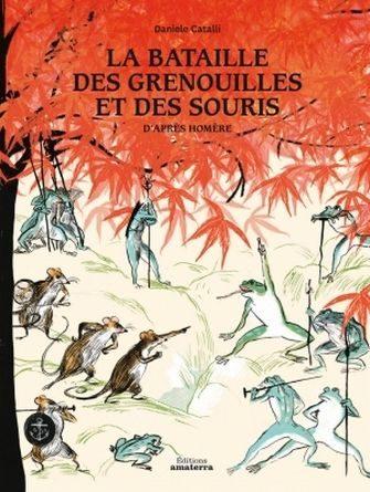 chronique de l'album jeunesse la bataille des grenouilles et des souris.