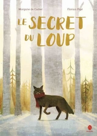 Chronique de l'album jeunesse le secret du loup