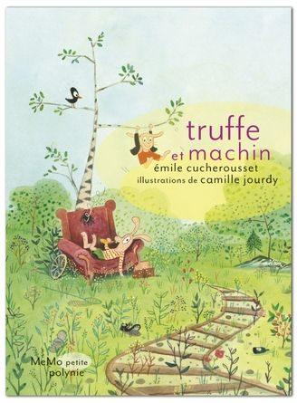 Chronique de l'album jeunesse Truffe et Machin