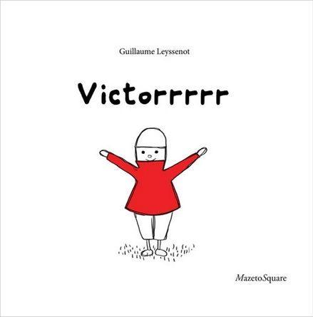 Chronique de l'album jeunesse Victorrrrr