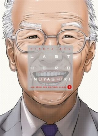 chronique du manga Last Hero Inuyashiki