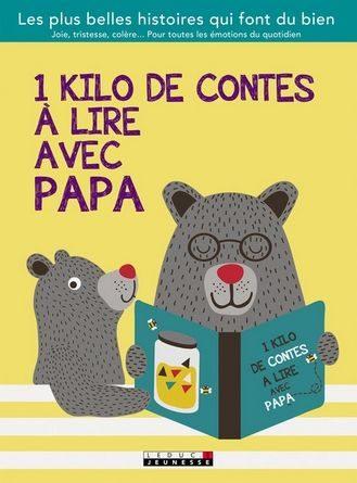 chronique de l'album jeunesse 1 kilo de contes à lire avec papa.