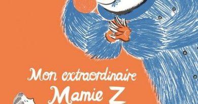 chronique de l'album jeunesse mon extraordinaire mamie Z.