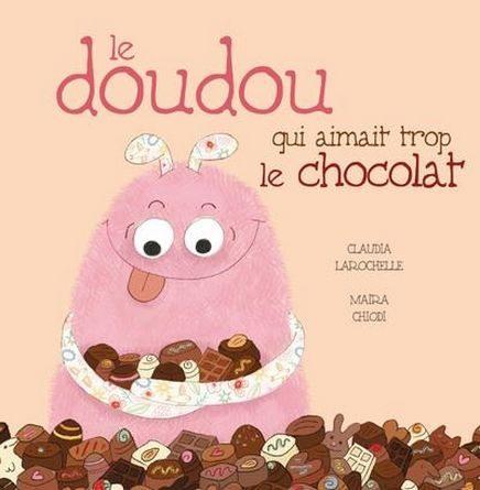 chronique de l'album jeunesse Le doudou qui aimait trop le chocolat