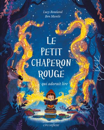 Chronique de l'album jeunesse Le Petit Chaperon rouge qui adorait lire