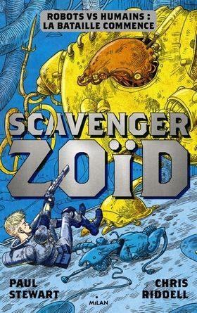 chronique du roman Scavenger Zoïd