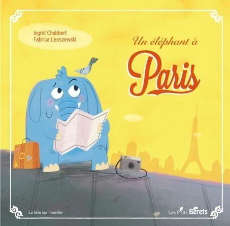 chronique de l'album jeunesse Un éléphant à Paris