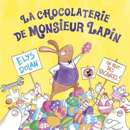chronique d'un album jeunesse La chocolaterie de Monsieur Lapin