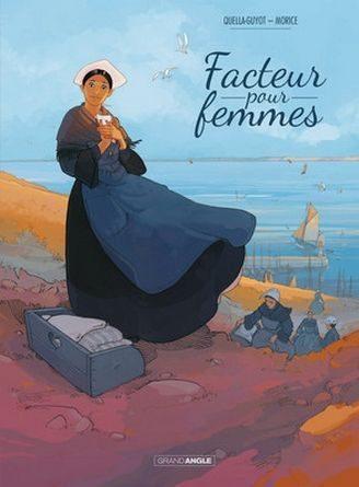 Chronique de la bande dessinée facteur pour femmes