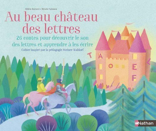 Chronique de l'album jeunesse Au beau château des lettres