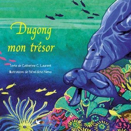 chronique de l'album jeunesse dugong mon trésor