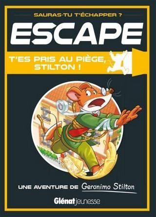 Chronique de l'album jeunesse Escape ! T'es pris au piège, Stilton !