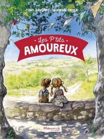 Chronique de l'album jeunesse Les p'tits amoureux