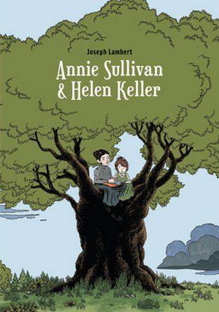 Chronique de la bande dessinée Annie Sullivan & Helen Keller