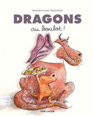 Chronique de l'album jeunesse Dragons au boulot!