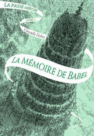 Chronique du roman La mémoire de Babel