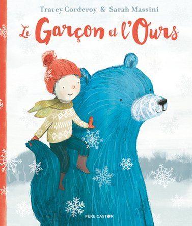 Chronique de l'album jeunesse Le garçon et l'ours