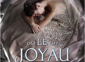 Chronique du roman Le Joyau