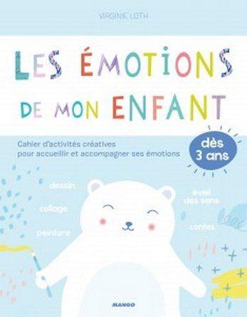 Chronique du cahier d'activité Les émotions de mon enfant