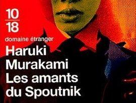 Chronique du roman japonais Les amants du Spoutnik