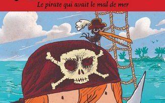 Chronique de l'album jeunesse Pirate ! Le pirate qui avait le mal de mer