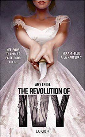 Chronique du roman The revolution of Ivy