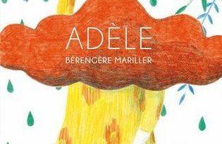 Chronique de l'album jeunesse Adèle