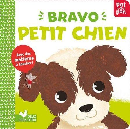 Chronique de l'album jeunesse Bravo petit chien