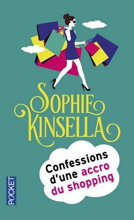 Chronique du roman Confessions d'une accroc au shopping.