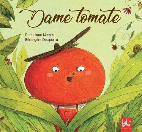 Chronique de l'album jeunesse Dame tomate
