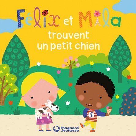 Chronique de l'album jeunesse Félix et Mila trouvent un petit chien