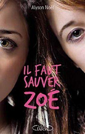 Chronique du roman pour adolescents Il faut sauver Zoé