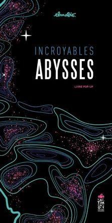 Chronique de l'album jeunesse Incroyables abysses