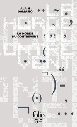 Chronique du roman La horde du contrevent.