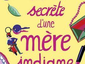 Chronique du roman La vie secrète d'une mère indigne