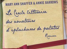 Chronique du roman Le cercle littéraire des amateurs d'épluchures de patates