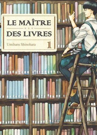Chronique du manga Le maître des livres.