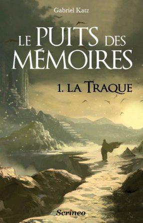 Chronique du roman fantasy Le puits des mémoires