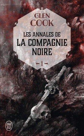 Chronique du roman Les annales de la compagnie noire, tome 1