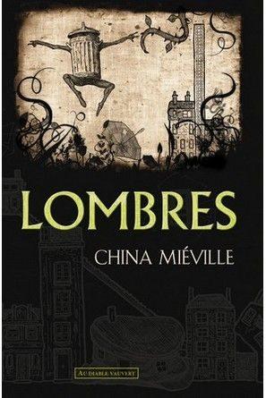 Chronique du roman Lombres