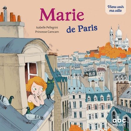 Chronique de l'album jeunesse Marie de Paris