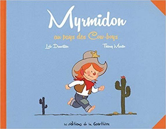 Chronique de l'album jeunesse Myrmidon au pays des Cow boys