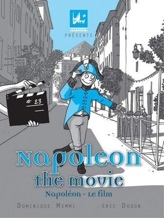 Chronique de l'album jeunesse Napoléon-the movie.