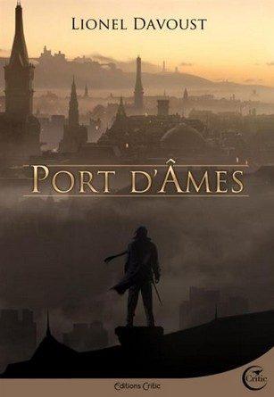 Chronique du roman Port d'âmes.