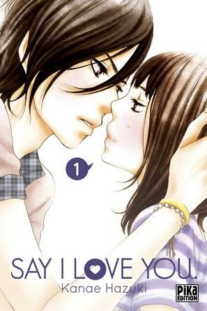 Chronique du manga Say i love you.