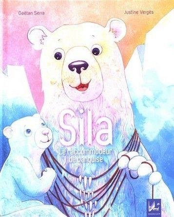 Chronique de l'album jeunesse Sila le raccommodeur de banquise;