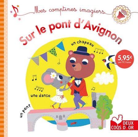 Chronique de l'album jeunesse Sur le pont d'Avignon