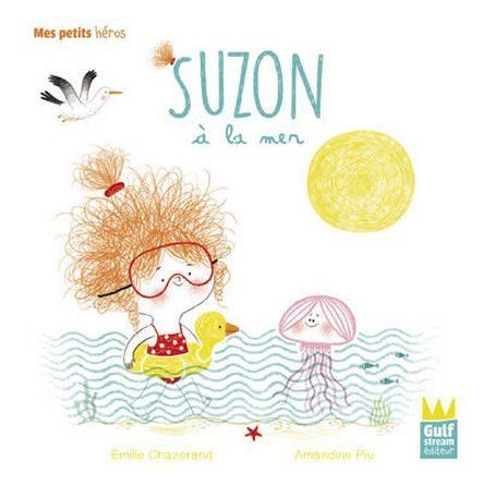 Chronique de l'album jeunesse Suzon à la mer.