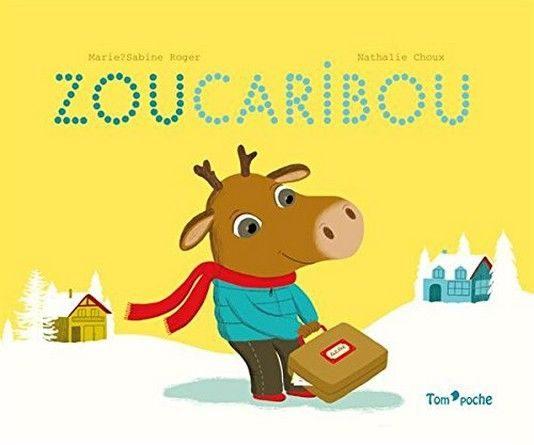Chronique de l'album jeunesse Zoucaribou
